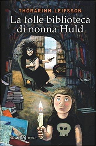 La folle biblioteca di nonna Huld